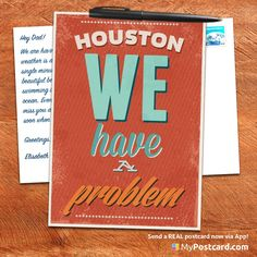"""""""Houston we have a problem"""" - A great series of vintage cards with inspirational quotes. Some are funny, motivational or the statement you were looking for so long. You also can send them as a real printed greeting card via App: MyPostcard App"""