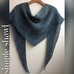 http://www.ravelry.com/patterns/library/simple-shawl-8