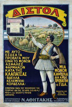 Διστόλ, Μέ αὐτό ἔσωσα τά πρόβατά μου, εἶναι τό μόνον ἀσφαλές φάρμακον κατά τῆς κλαπάτσας (βδέλλα, κελεμπέκι, κορδέλλα). Ἀθήνα, Λιθ. Γροῦνδμαν & Πεχλιβανίδη, [π. 1930]. Vintage Advertising Posters, Old Advertisements, Vintage Posters, Vintage Labels, Vintage Ads, Vintage Photos, Greece Pictures, Greek History, Poster Ads