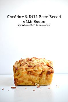 Bakeaholic Mama: Cheddar & Dill Beer Bread with Bacon and The Recipe Girl Cookbook Giveaway