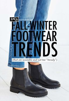 Fall Winter 2015 Footwear Trends, That Are Every Day Wearable