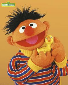 """Ernie and his rubber duckie ( """"you're the one, you make bath time lots of fun"""") lol"""