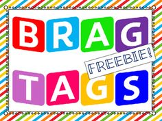 """Brag are great motivators for students in a classroom! Here are 7 Brag Tags to use in your classroom:-Good Listener-Happy Birthday-Super Speller-I Lost a Tooth-Thank you!-Star Student-I'm a """"Sweet"""" FriendI will be uploading a larger Brag Tags file soon. Behavior Rewards, Classroom Behavior, Behavior Management, Classroom Management, Second Grade Teacher, First Grade Classroom, Future Classroom, Third Grade, Incentive Ideas"""