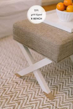 DIY: Gold Dipped X-Bench  Read more - http://www.stylemepretty.com/living/2013/08/26/diy-gold-dipped-x-bench/