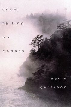 Snow Falling on Cedars - by David Guterson