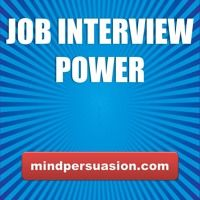 Job Interview Power - Talk Your Way Into Any Job by mindpersuasion on SoundCloud