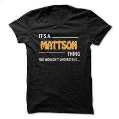 Mattson thing understand ST421 - #plaid shirt #sweater boots. MORE INFO => https://www.sunfrog.com/LifeStyle/Mattson-thing-understand-ST421-Black.html?68278