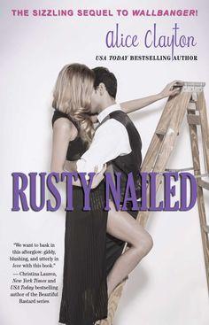 Libros romanticos y eroticos: Rusty Nailed (Clavo oxidado) Vol 2 - Alice Clayton... Descarga PDF
