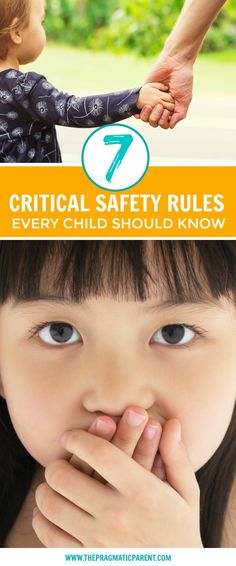7 critical safety rules every child needs to know and every parent needs to teach their children to educate and protect kids from uncomfortable situations, unsafe people and handle scary situations.