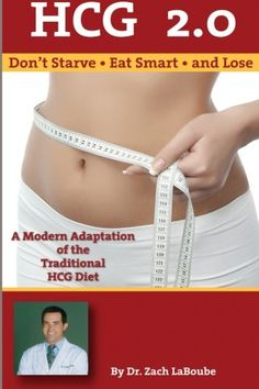HCG 2.0 - Don't Starve, Eat Smart and Lose: A Modern Adaptation of the Traditional HCG Diet http://hcgdietbooks.hotproductreviews.net/hcg-2-0-don-t-starve-eat-smart-and-lose-a-modern-adaptation-of-the-traditional-hcg-diet.html #HCG #hcgdiet #hcg2.0