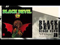 """Black Devil - """"H"""" Friend [Official Audio] - YouTube"""