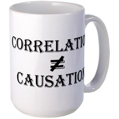 CafePress - Correlation Causation Large Mug - Coffee Mug, Large 15 oz. White Coffee Cup >>> Stop everything and read more details here! : Coffee Mugs
