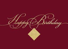 Gold script across dark red makes for a high-class 'Happy Birthday' wish from Greeting Card Collection.