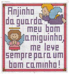 Olá pessoal! Eis lindos gráficos de anjos da guarda e suas respectivas orações em ponto de cruz, espero que g...