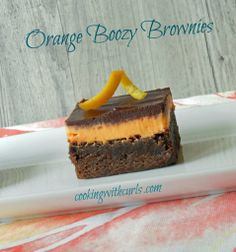 Orange Boozy Brownies & better than sex bars - Cooking With Curls