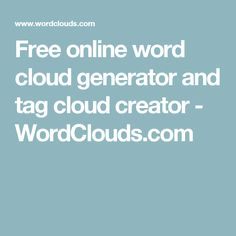 Free online word cloud generator and tag cloud creator Word Cloud Generator, Tag Cloud, Teaching Resources, Teaching Ideas, Play To Learn, Web Design, Graphic Design, Cool Things To Make, The Dreamers
