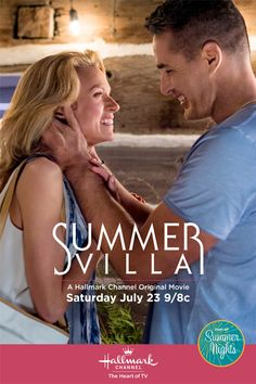 """Its a Wonderful Movie - Your Guide to Family Movies on TV: 'Summer Villa' - a Hallmark Channel Original """"Summer Nights"""" Movie"""