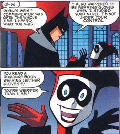 Harley Quinn. Always entertaining.
