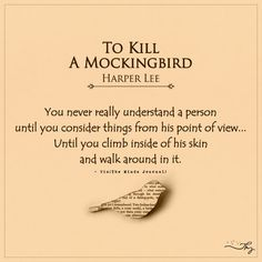 Unforgettable 'To Kill a Mockingbird' quotes that still hold true - http://themindsjournal.com/unforgettable-to-kill-a-mockingbird-quotes-that-still-hold-true/