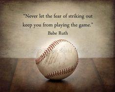 "10x8 Baseball photo print ""Never let the fear of striking out...""  - Customizable Quote - Baseball Art - Boys Bedroom Art. $20.00, via Etsy."