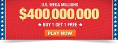 Buy one, get one FREE! Mega Millions $400 Million