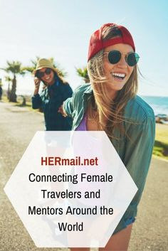 HERmail.net: Connecting Female Travelers and Mentors Around the World