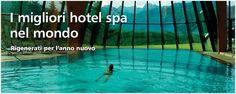 I migliori hotel spa nel mondo
