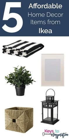 Friday 5 - Affordable Home Decor Items from Ikea: 5 things to pick up on your next trip to Ikea!
