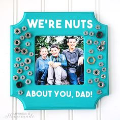 We're Nuts About You Dad Photo Frame - Kid-Made Father's Day Gift Idea