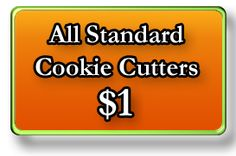 The Cookie Cutter Company...  Tin Cookie Cutters...TONS to chose from and most are only a dollar