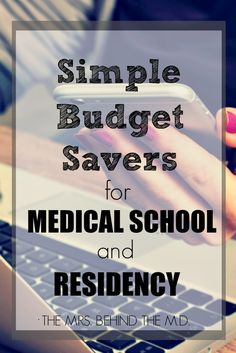 Simple Budget Savers for Medical School and Residency