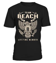 Team BEACH Lifetime Member Last Name T-Shirt #TeamBeach