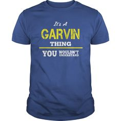 Funny Vintage Tshirt for GARVIN #gift #ideas #Popular #Everything #Videos #Shop #Animals #pets #Architecture #Art #Cars #motorcycles #Celebrities #DIY #crafts #Design #Education #Entertainment #Food #drink #Gardening #Geek #Hair #beauty #Health #fitness #History #Holidays #events #Home decor #Humor #Illustrations #posters #Kids #parenting #Men #Outdoors #Photography #Products #Quotes #Science #nature #Sports #Tattoos #Technology #Travel #Weddings #Women