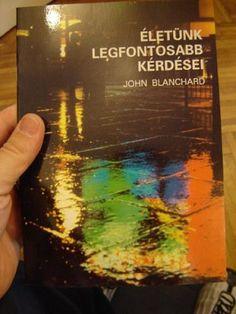 Ultimate Questions - Hungarian - John Blanchard - Bible Answers