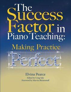 The Success Factor: Making Practice Perfect: Elvina Truman Pearce, Craig Sale: 9780615950761: Amazon.com: Books