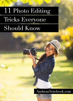 11 photo editing tricks I cant believe I didnt know!