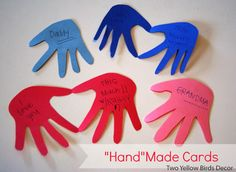 """Hand""Made Cards. This is a fun way for a child to show how much they love some else!"