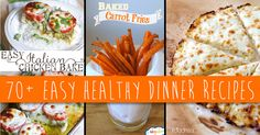70+ Easy Healthy Dinner Recipes For a Guilt-Free Meal