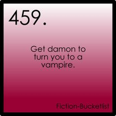 The Vampire Diaries Fiction Bucketlist Idea From msamazingunicorn