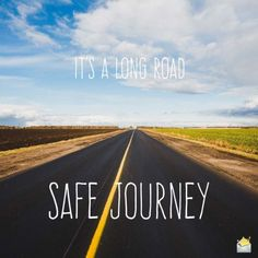 Is someone dear to you embarking on a journey? If so, our fine compilation of truly sweet and original safe journey wishes might be just what you need. Drive Safe Quotes, Road Trip Quotes, Wishes For Husband, Safe Journey, Pray, Beautiful Places, Country Roads, Inspirational Quotes, Rahul Dev