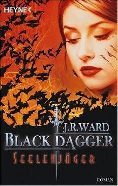 Seelenjäger: Black Dagger 9: Amazon.de: J. R. Ward, Astrid Finke: Bücher