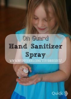 DIY On Guard Hand Sanitizer// In a 2oz glass spray bottle fill 3/4 full of witch hazel, add 1tsp aloe vera gel, and add 10-15 drops of on guard essential oil blend...... Shake and enjoy this non toxic hand sanitizer
