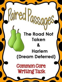 """Challenge your students with classic texts and help them meet the expectations of Common Core Standards by guiding them through close readings of two poems, """"The Road Not Taken"""" by Robert Frost and """"Harlem (Dream Deferred)"""" by Langston Hughes. Then facilitate their understanding of the speakers' attitudes and central themes as they construct connections between the poems."""