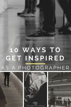 10 Ways to find inspiration as a Photographer. Photography Inspiration | Nature | Travel | Portrait | Ideas | Portraits #photography #inspiration #beginnerphotographer #photographytips #photographyideas