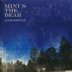 Minus The Bear - Acoustics II on 180g LP + Download Coupon