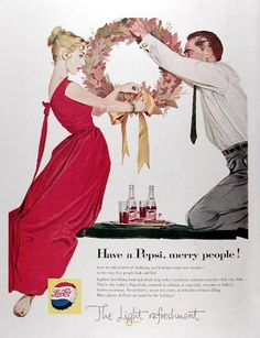 1957 Pepsi Cola original vintage advertisement. Have a Pepsi, merry people! Today's Pepsi Cola, reduced in calories, is especially welcome at today's festive occasions. The Light Refresement.