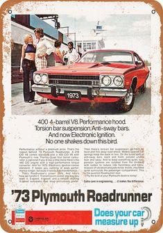 1973 Plymouth Roadrunner Vintage Look Metal Sign Plymouth Road Runner, Rat Rods, Vintage Advertisements, Vintage Ads, 1973 Plymouth Roadrunner, Plymouth Cars, Car Advertising, Ford, Us Cars