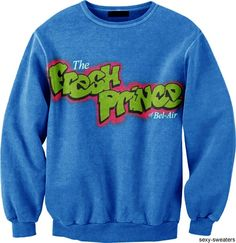 FRESH PRINCE CREWNECK on The Hunt