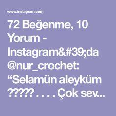 """72 Beğenme, 10 Yorum - Instagram'da @nur_crochet: """"Selamün aleyküm 🌺🌺🌺🌺🌺 . . . . Çok sevdiğiniz bebek battaniyesini yeniden örüyorum. Daha önce…"""" Instagram"""