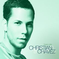 Christian Chávez: Quiero volar (CD Single) - 2010.